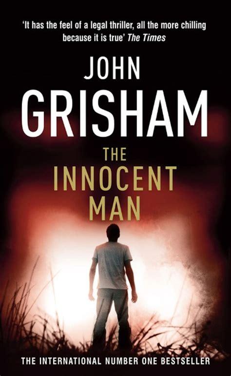libro the man on the the innocent man john grisham comprar libro en fnac es