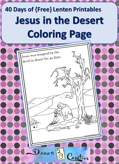 coloring pages jesus in the desert 40 days of lenten printables jesus in the desert coloring
