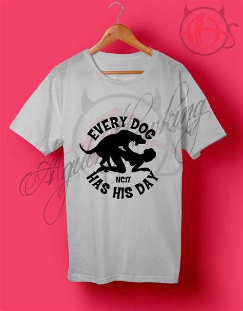 every has his day every has his day t shirt agilenthawking