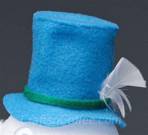 How To Make A Snowman Hat Out Of Construction Paper - best 25 felt snowman ideas on felt