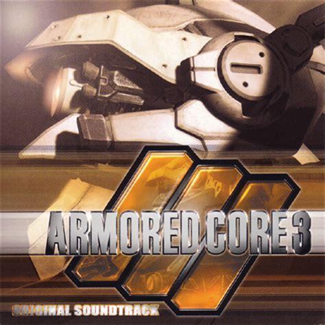 Be Original 3 armored 3 original soundtrack armored wiki