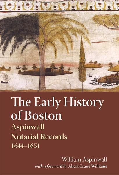 Boston Marriage Records The Early History Of Boston Aspinwall Notarial Records 1644 1651