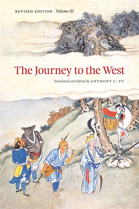 s journey west books the journey to the west revised edition volume 3 yu