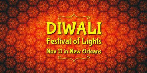 lights festival new orleans diwali festival of lights in new orleans w jai ho