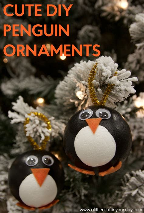 Diy Penguin Ornaments A Little Craft In Day