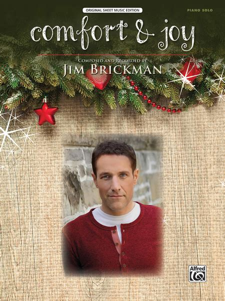 comfort and joy song comfort joy sheet music by and recorded by jim brickman