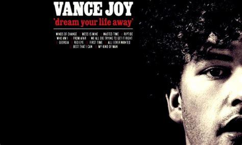 vance joy cd album review dream your life away by vance joy krfh 105