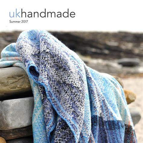 Uk Handmade Magazine - uk handmade magazine summer 2017 by uk handmade issuu