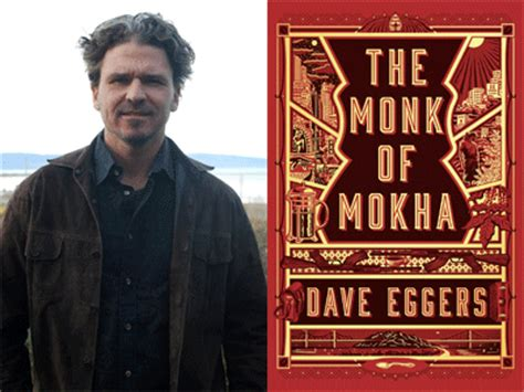 the monk of mokha books city arts lectures presents dave eggers mokhtar