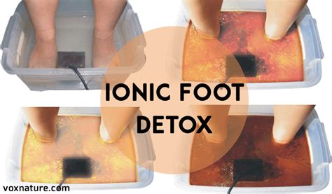 A Warm Place Ion Foot Detox And by Ionic Foot Detox 101 All You Need To