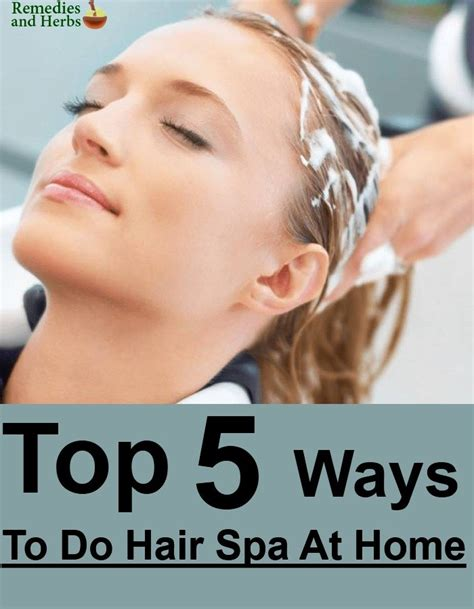 Hair Spa My Secret 5 top 5 ways to do hair spa at home diy home remedies kitchen remedies and herbs