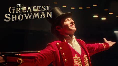 the greatest showman the greatest showman phase9 entertainment