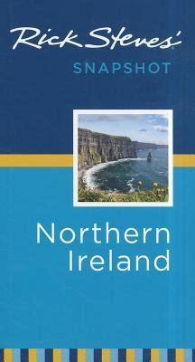 rick steves snapshot dublin books rick steves snapshot northern ireland rick steves