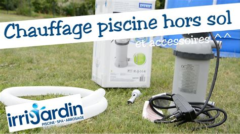 Chauffage Pour Piscine Intex