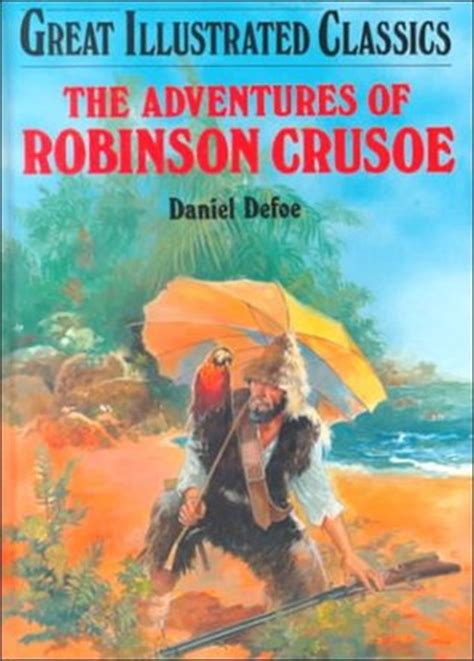 robinson crusoe picture book the adventures of robinson crusoe by malvina g vogel
