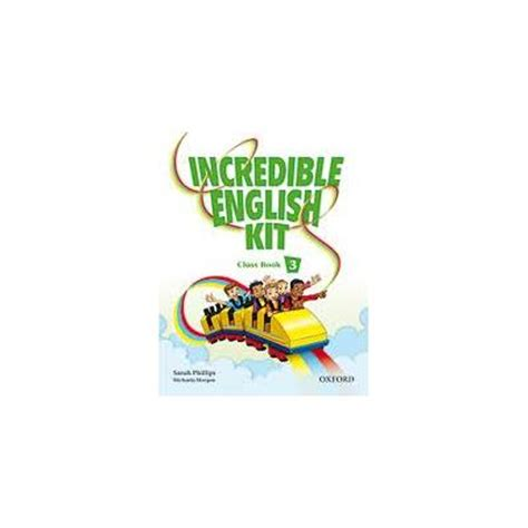 incredible english kit 3 incredible english kit 3 class book cd rom pk varios autores comprar libro en fnac es