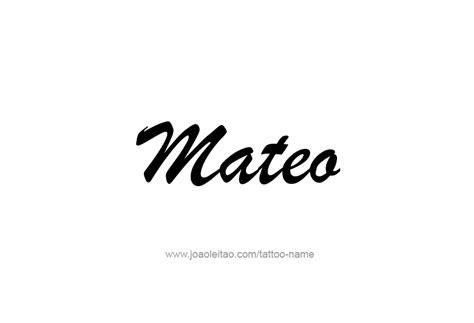 Mateo Name  Ee  Tattoo Ee   Designs