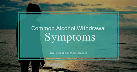 Common Detox Symptoms by The Dunes East Hton Addiction Luxury