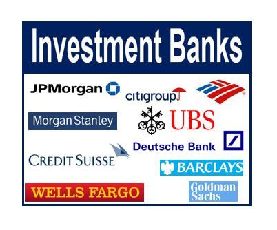 investment bankers definition what is an investment bank definition and meaning