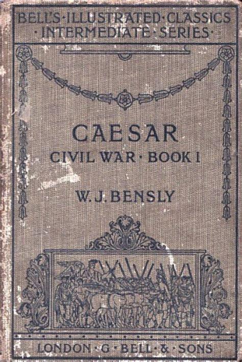 civil war picture books civil war book 1 by gaius iulius caesar reviews