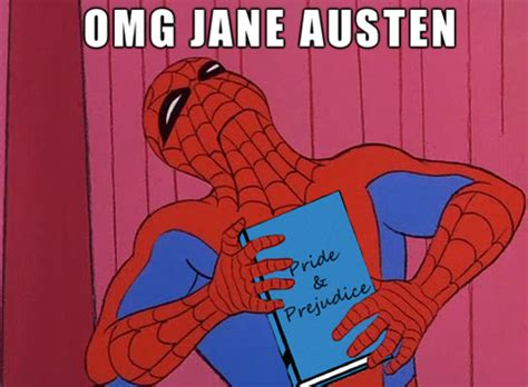 Spiderman Birthday Meme - happy birthday pride prejudice janeaustenrunsmylife