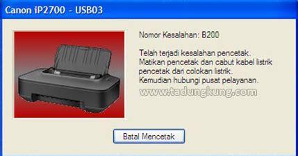 resetter printer canon ip3680 cara memperbaiki error b200 pada printer canon tadungkung