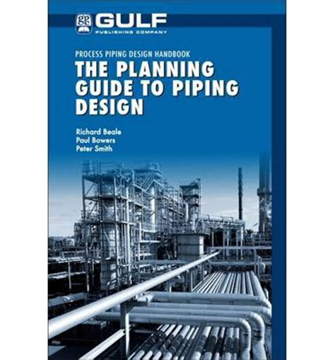 piping layout design book the planning guide to piping design process piping design