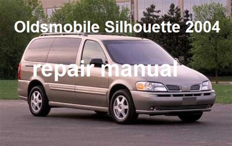 car repair manuals download 2004 oldsmobile silhouette interior lighting service manual repair manual for a 2001 oldsmobile silhouette service manual 2001 oldsmobile