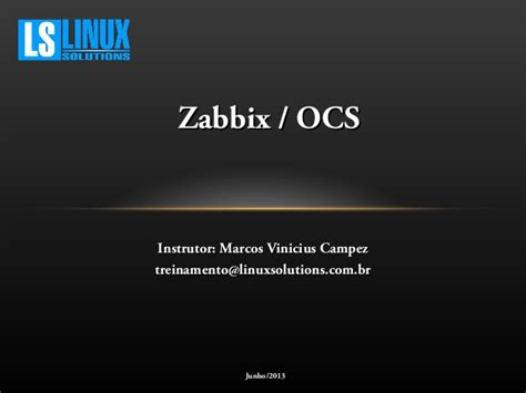 tutorial zabbix snmp workshop de monitoramento com zabbix e ocs