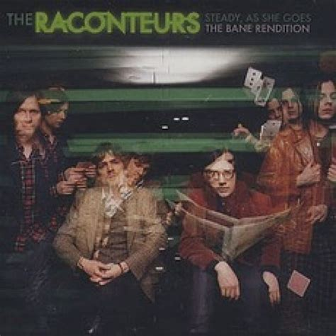 Steady As She Goes 3 by Steady As She Goes The Raconteurs Mp3 Buy Tracklist