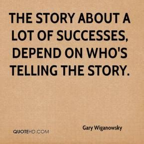 gary hudson quotes quotehd gary wiganowsky quotes quotehd