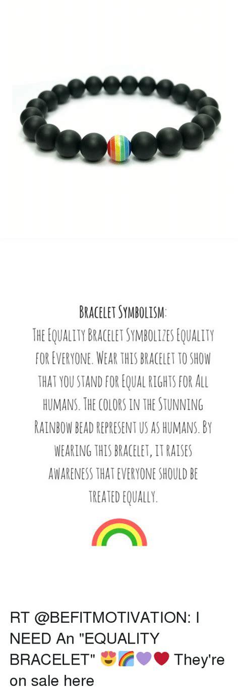 bracelet symbolism the equality braceletsymbolitesequality