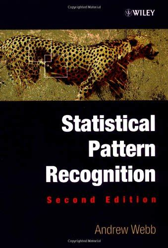 statistical pattern recognition review download statistical pattern recognition by andrew r webb
