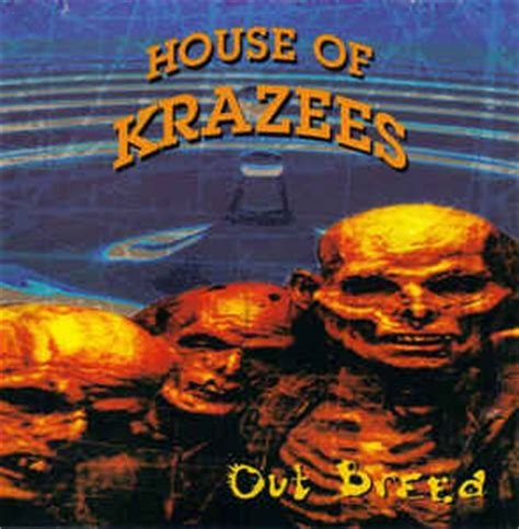 house of krazees house of krazees out breed cd album at discogs