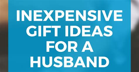 shopping of gift for husband inexpensive gift ideas for your husband guest post