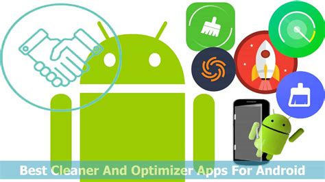 best android cleaner 10 best cleaner and optimizer apps for android device