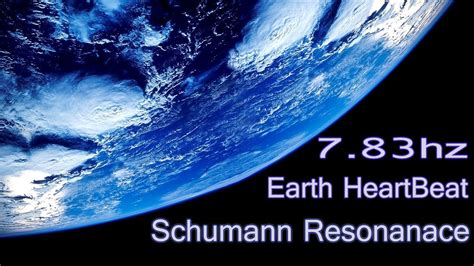 Schumann Resonator 7 83hz schumann resonance connect to earth rhythm 7 83hz theta binaural beats healing nature