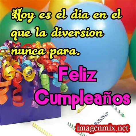 imagenes para whatsapp de cumpleaños feliz cumplea 241 os todo imagenes gifs frases felicitaciones