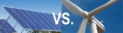 wind vs solar power home solar power vs wind power mysolar