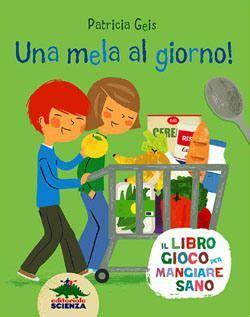 libri alimentazione bambini 1000 images about educazione alimentare su