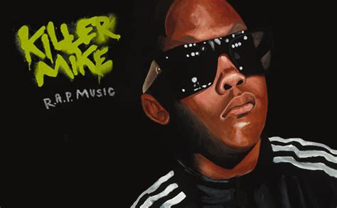 rap music killer mike rar paper chions