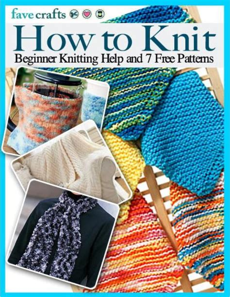 how to knit beginner how to knit beginner knitting help and 7 free patterns