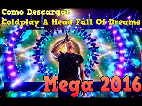 download mp3 coldplay a head full of dreams descargar disco coldplay a head full of dreams in mp3 6