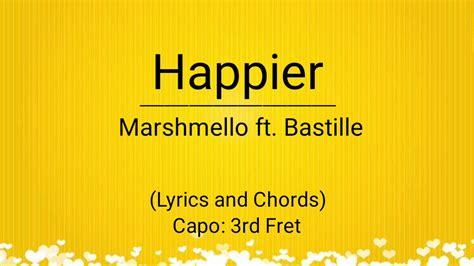 marshmello happier chords happier marshmello ft bastille lyrics and chords youtube