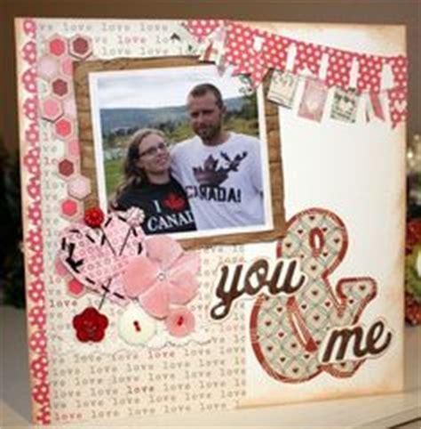 scrapbook layout for boyfriend you me scrapbook com love valentine s scrapbooking