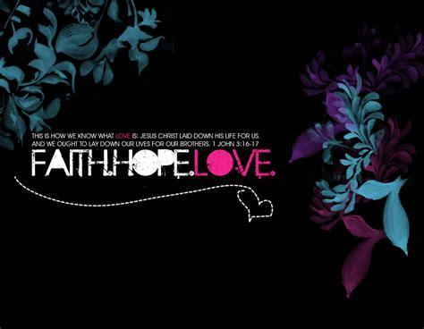 imagenes faith hope love faith hope and love mystery of the iniquity