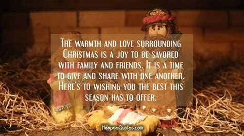 warmth  love surrounding christmas   joy   savored  family  friends