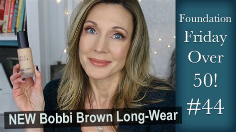 2018 hot and flashy foundation friday over 50 bobbi brown skin long wear