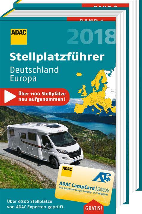 Adac Kfz Versicherung F R Wohnmobile by Adac Stellplatzf 252 Hrer Guide F 252 R Wohnmobil Urlauber
