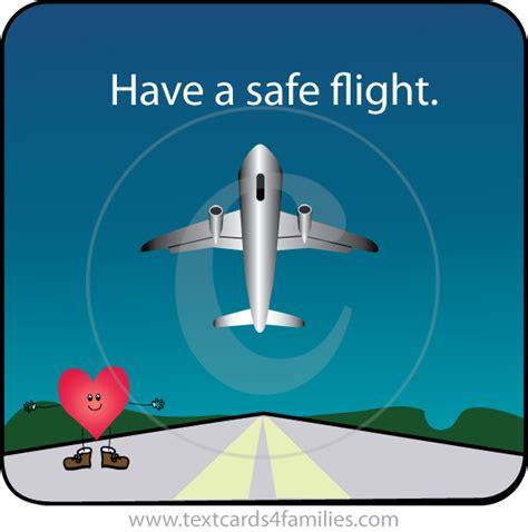a safe flight message flight to come back home